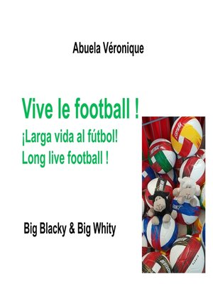cover image of Vive le football !