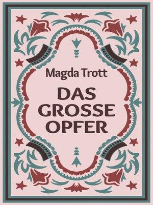 cover image of Das große Opfer