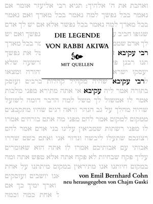 cover image of Die Legende von Rabbi Akiwa