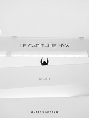 cover image of Le Capitaine Hyx