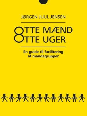 cover image of Otte mænd Otte uger