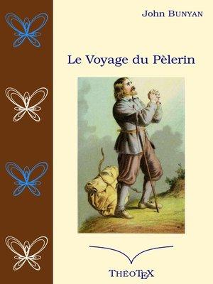 cover image of Le voyage du Pèlerin