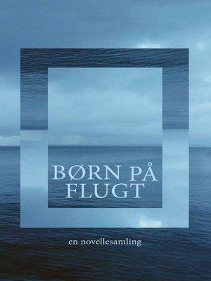 cover image of Børn på flugt