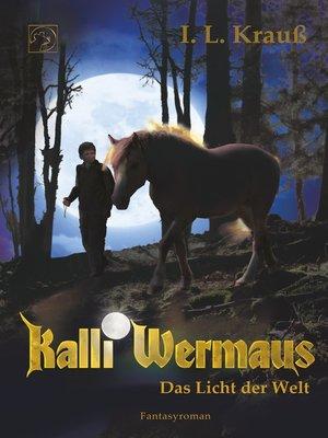 cover image of Das Licht der Welt