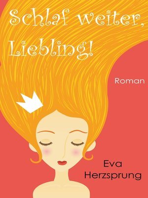 cover image of Schlaf weiter, Liebling!