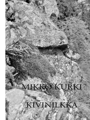 cover image of Kivinilkka