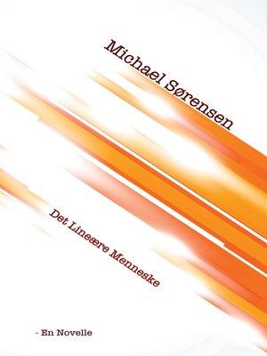 cover image of Det Lineære Menneske