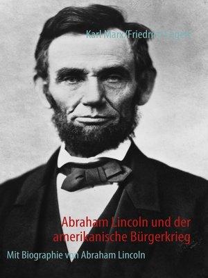 cover image of Abraham Lincoln und der amerikanische Bürgerkrieg