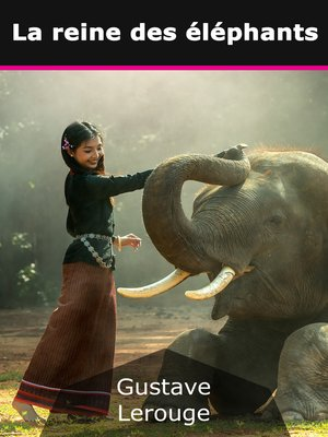 cover image of La reine des éléphants