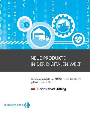 cover image of Neue Produkte in der digitalen Welt