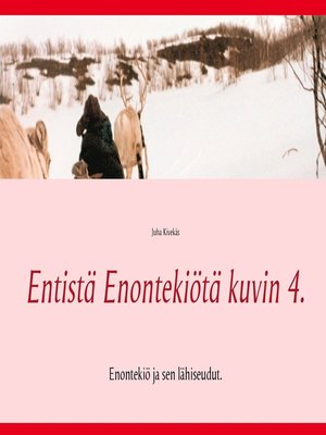 cover image of Entistä Enontekiötä kuvin 4.
