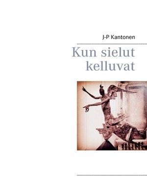 cover image of Kun sielut kelluvat