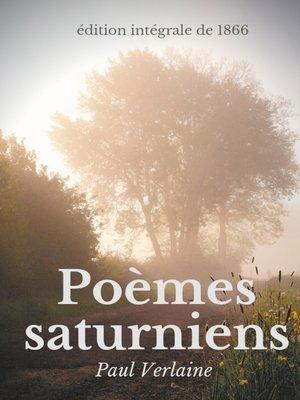 cover image of Poèmes saturniens (édition intégrale de 1866)