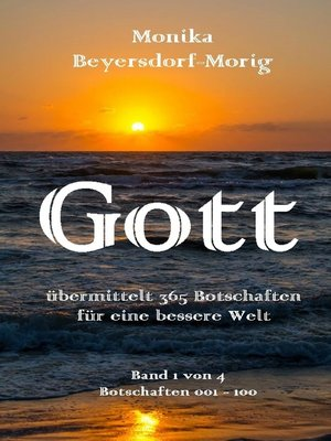 cover image of Gott übermittelt 365 Botschaften Band 1