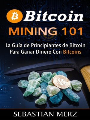 cover image of Bitcoin Mining 101
