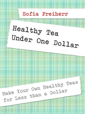 cover image of Healthy Tea Under One Dollar