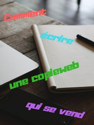 cover image of Comment écrire une copieweb qui se vend
