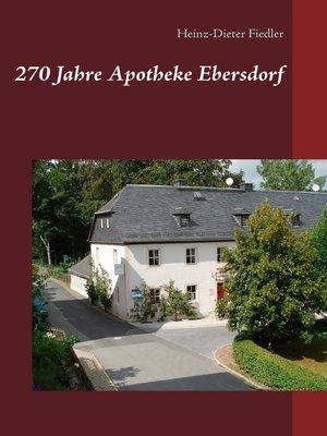cover image of 270 Jahre Apotheke Ebersdorf