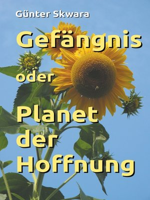 cover image of Gefängnis oder Planet der Hoffnung