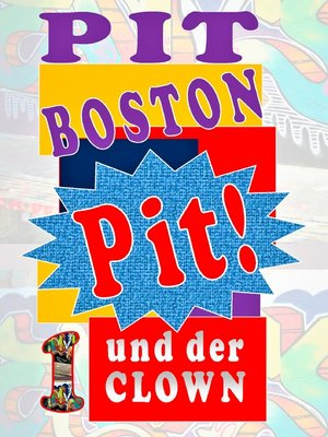 cover image of Pit! Und der Clown