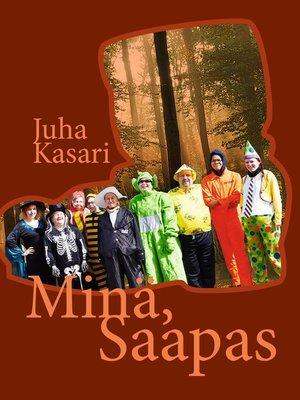 cover image of Minä, Saapas