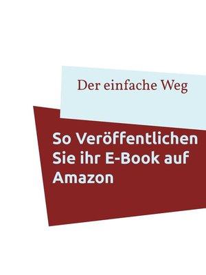 cover image of So veröffentlichen Sie Ihr E-Book auf Amazon