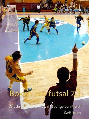 cover image of Boken om futsal 7.1
