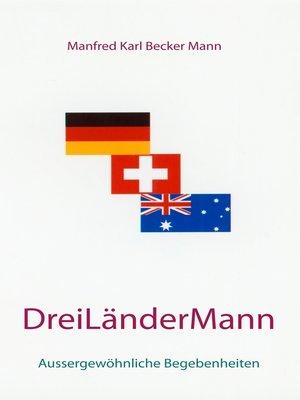 cover image of Drei Länder Mann