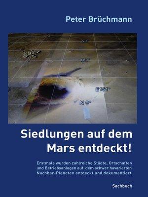 cover image of Siedlungen auf dem Mars entdeckt!