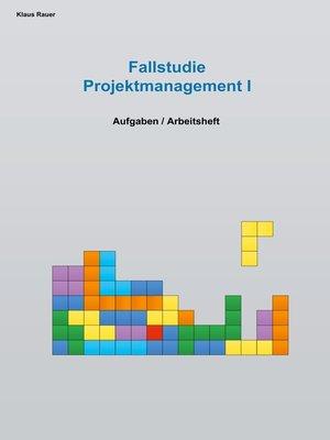 cover image of Fallstudie Projektmanagement I