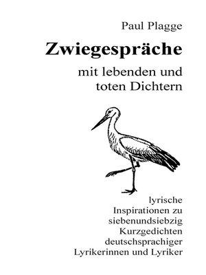 cover image of Zwiegespräche mit lebenden und toten Dichtern