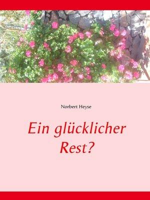 cover image of Ein glücklicher Rest?