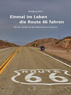 cover image of Einmal im Leben die Route 66 fahren