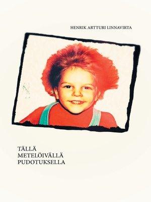 cover image of Tällä Metelöivällä Pudotuksella