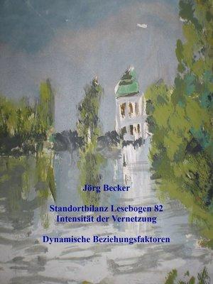 cover image of Standortbilanz Lesebogen 82 Intensität der Vernetzung