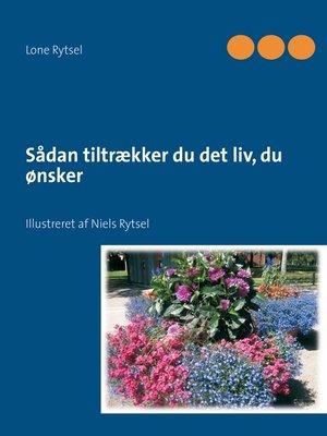 cover image of Sådan tiltrækker du det liv, du ønsker