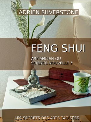 cover image of Le Feng Shui, art ancien ou science nouvelle ?