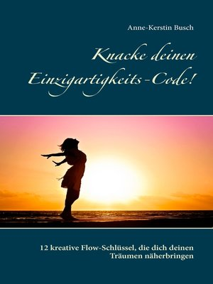cover image of Knacke deinen Einzigartigkeits-Code!