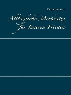 cover image of Alltägliche Merksätze für Inneren Frieden
