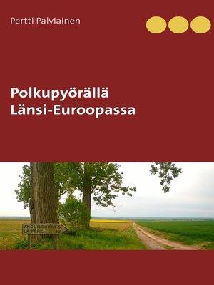 cover image of Polkupyörällä Länsi-Euroopassa