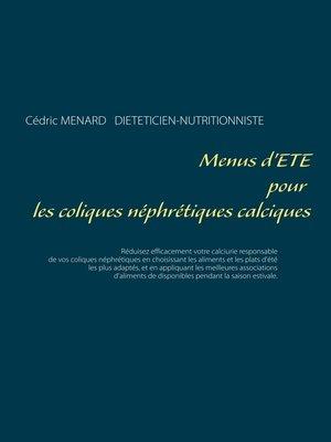 cover image of Menus d'été pour les coliques néphrétiques calciques