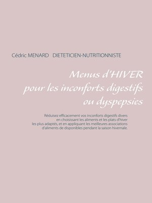 cover image of Menus d'hiver pour une digestion difficile ou dyspepsies