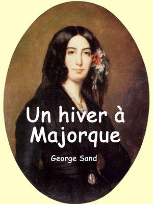 cover image of Un hiver à Majorque