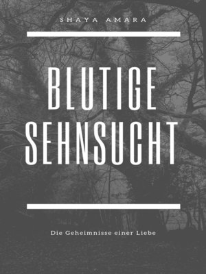 cover image of Blutige Sehnsucht