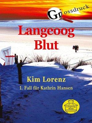 cover image of Langeoog Blut Grossdruck