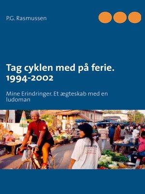 cover image of Tag cyklen med på ferie. 1994-2002