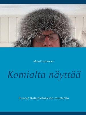cover image of Komialta näyttää