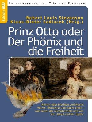 cover image of Prinz Otto oder Der Phönix und die Freiheit