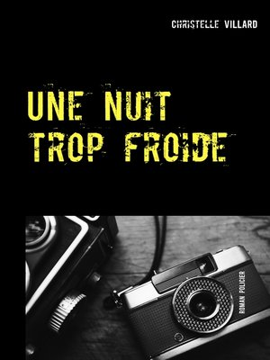 cover image of Une nuit trop froide