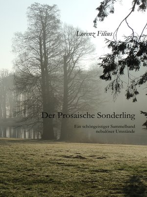 cover image of Der prosaische Sonderling